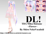 TDA Miku Hatsune ~Flower~ [DOWNLOAD] by Shiro-NekoVocaloid