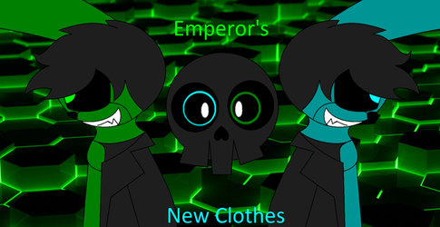 (Reuploaded Request) Emperors New Clothes by andrevalentimcuncev