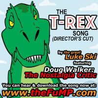 The T-Rex Song (Director's Cut) promo art by artbylukeski