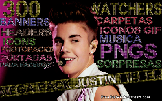 MEGA PACK JUSTIN BIEBER (300 WATCHERS) by FixABieber