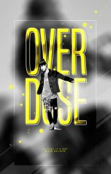 Overdose   Wattpad Cover by miserableyouth
