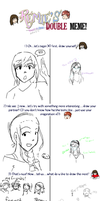 DOUBLES MEME AWWW RIGHT by Doridachi