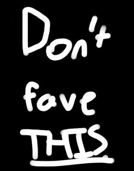 Dont fave this. by carsonpet