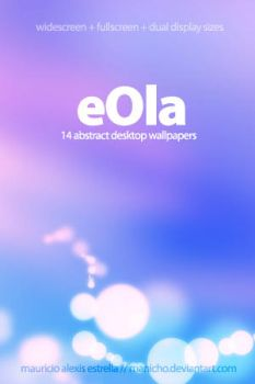 eOla wallpaper pack by mauricioestrella