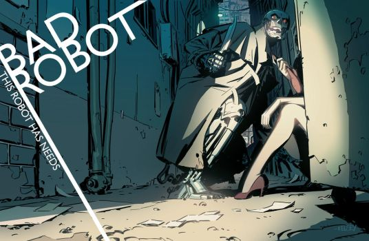 Bad Robot by Roboworks