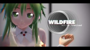 [MMD + Motion DL] WILDFIRE by ureshiiiiii
