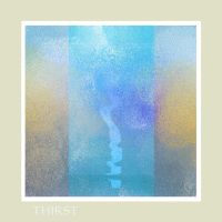 THIRST by ARTWITHIN