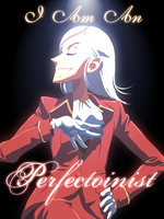 Perfectionist by JohnSu