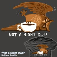 Not A Night Owl by amegoddess