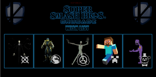 My Super Smash Bros Crusade Wishlist by SCP-096-2