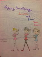 Happy Birthday, Samantha, and Bliss! by princessbreanne