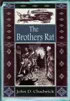 The Brothers Rat front cover by JohnDChadwick