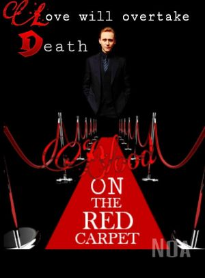 Blood On The Red Carpet~Tom Hiddleston Fanfic CH4 by