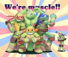 We're muscle!!