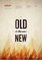 Old is the new New by sALuUm