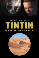 Tintin in the Uncanny Valley by mistertheriault