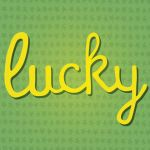 Lucky Lucky by madizzlee