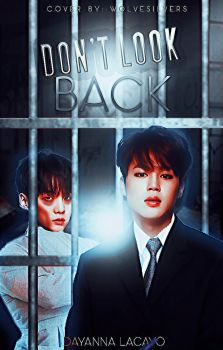 Dont Look Back | Cover Wattpad by gvrlwonder