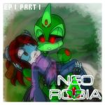 Neo Robia: EP 1 Part 1 by MamaJebbun