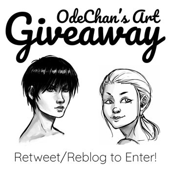 Sketch Giveaway! by Ode-Chan
