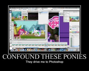 Confound These Ponies... by Scavgraphics