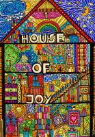House of Joy by PutItOnPaper