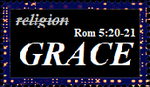Grace, not Religion by ThyWordIsTruth