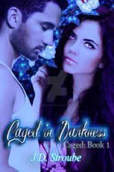 Caged in Darkness Book Cover by DreamscapeCovers