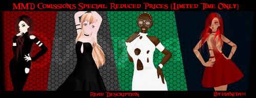 MMD Comissions Special: Prices Reduced! *closed* by dianita98