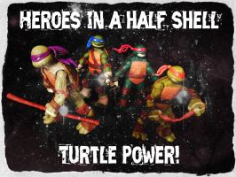 TMNT:: Heroes in a half shell turtle power! by Culinary-Alchemist