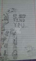 I'm going to come find you... - Drawing by ImThatPurpleDude