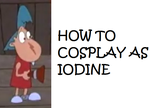 How to Cosplay as Iodine by Prentis-65