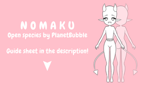Nomaku Open Species (MOVED) by PlanetBubbleAdopt