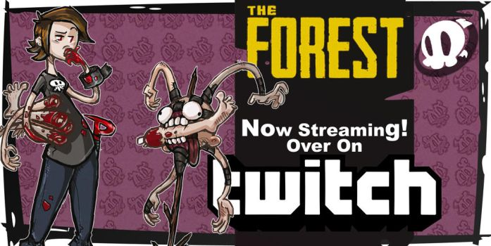 Title Card: Streaming The Forest by CluelesssEvil