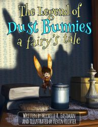 'The Legend of Dust Bunnies, A Fairy's Tale' Promo by KevRichter