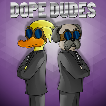 Dope Dudes by vichoverde