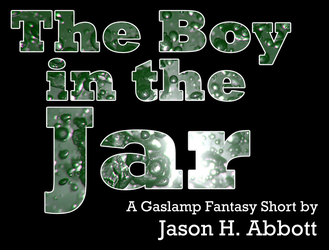 Boy in the Jar Title Card by Aethereal-Engineer