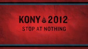 KONY 2012: STOP AT NOTHING by BlackheartArt1364