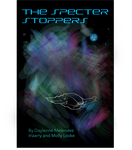 Book Cover for the Specter Stoppers by GBMelendez23k