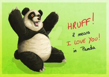 Hruff means i Love you in Panda by NikiVandermosten