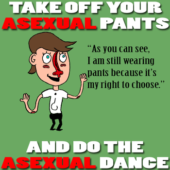 THE ASEXUAL DANCE OF MY PEOPLE by freuderthreep