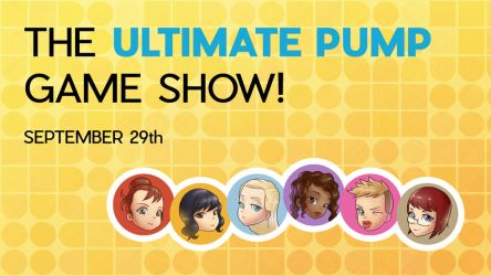 Ultimate Pump Discord Game Show! by MoxyDoxy