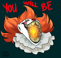 IT: You Will Be by stargurren