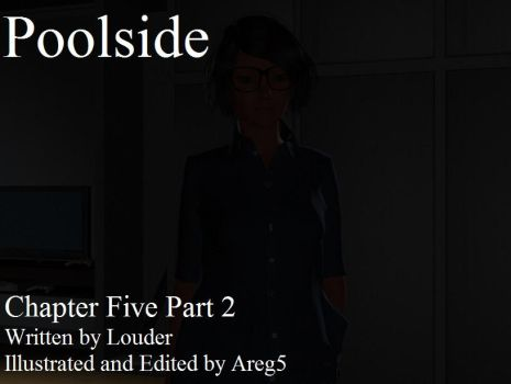 Poolside  - Chapter Five Part 2 by areg5