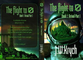Final Book Cover - The Flight to Oz Arrival Part I by JassysART