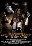 Never Forget The Brave (Portrait Poster) by gopherboy76