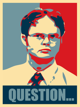 Dwight Schrute: Question... by FearOfTheBlackWolf