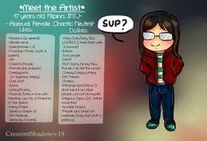 So this is me.._Meet The Artist by crescentshadows19