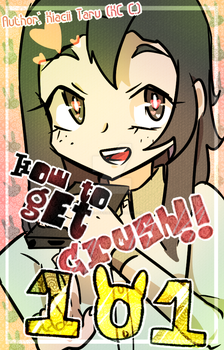 UPCOMING WEBCOMIC: How to Get Crush!! 101(updated) by kiacii-official