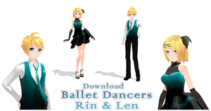 [500 +watch Gift] Ballet Dancers Rin a Len - DL by NyaLinaa